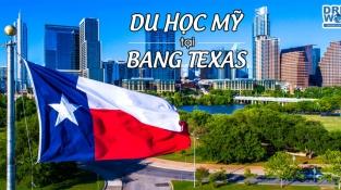Du học Mỹ tại bang Texas - Nên chọn học trường Đại học danh tiếng nào???