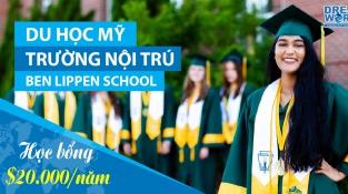 Học bổng tới $20.000/năm từ Trường Phổ thông nội trú Ben Lippen School